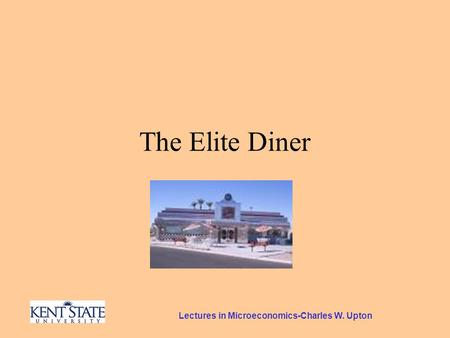 Lectures in Microeconomics-Charles W. Upton The Elite Diner.