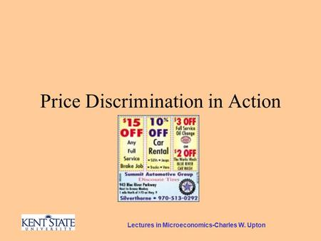 Lectures in Microeconomics-Charles W. Upton Price Discrimination in Action.