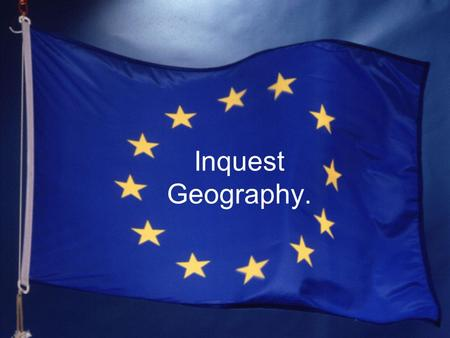 Inquest Geography.. Introduction Our assignment is about the EU and about the politics. We had to made a inquest for our parents. We are going to show.