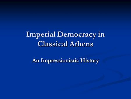 Imperial Democracy in Classical Athens