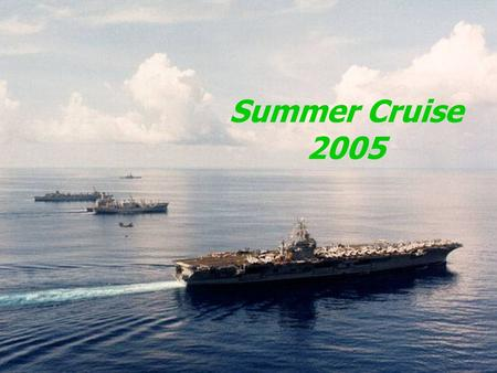 Summer Cruise 2005. Travel Information  Maintain Packet that Sandi Issues You  Orders Mailed with Ticket  Medical/Dental Records  Travel Claims 