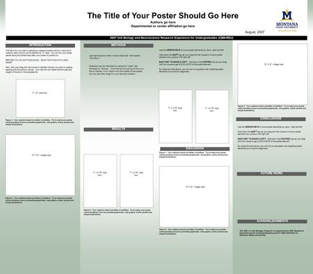 "This file is for your use in preparing a research poster with four columns of material. Each column will be defined as 10"" wide. You will trim your poster."