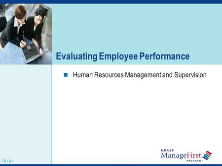 OH 9-1 Evaluating Employee Performance Human Resources Management and Supervision OH 9-1.
