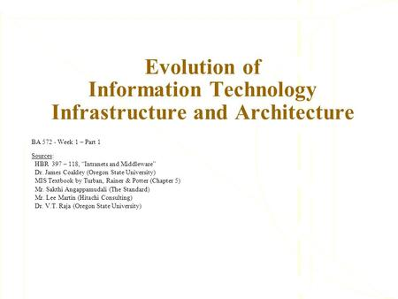 Evolution of Information Technology Infrastructure and Architecture