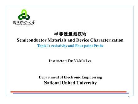 Semiconductor Materials and Device Characterization