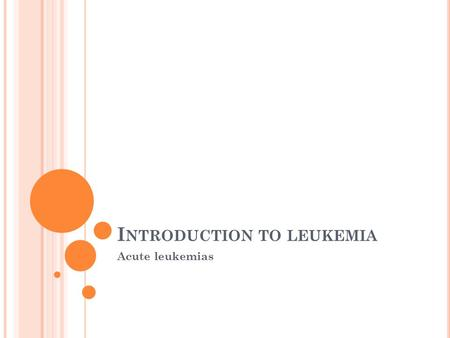 Introduction to leukemia