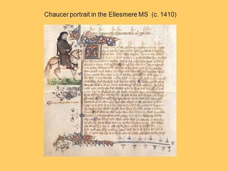 Chaucer portrait in the Ellesmere MS (c. 1410)