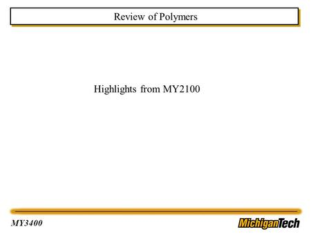 Review of Polymers Highlights from MY2100.