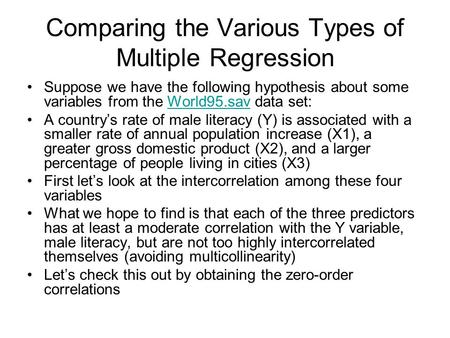 Comparing the Various Types of Multiple Regression