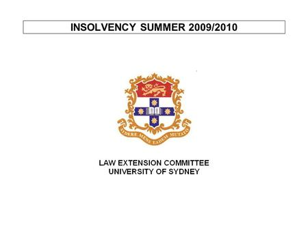 INSOLVENCY SUMMER 2009/2010. LECTURE 2 ACTS OF BANKRUPTCY To obtain a sequestration order, creditor has to prove that debtor has committed in act of bankruptcy.