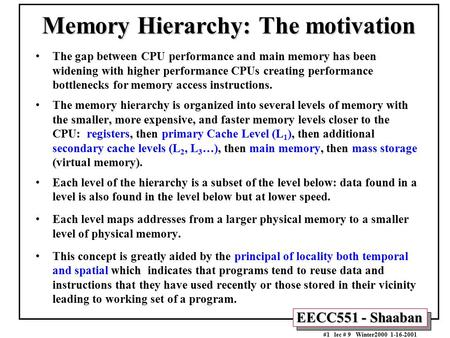 Memory Hierarchy: The motivation
