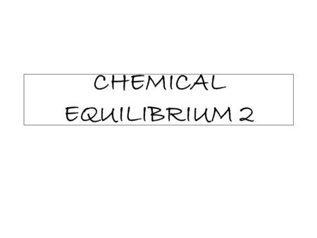 CHEMICAL EQUILIBRIUM 2. Ionic Equilibrium Acid & Base Ionization For weak acids like acetic acid there will be an equilibrium according to its ionization.