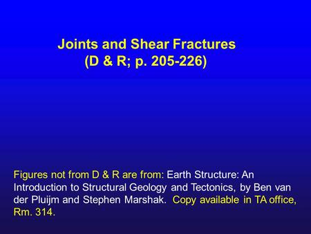 Joints and Shear Fractures (D & R; p )