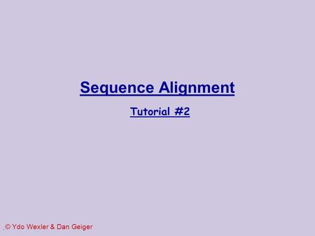 Sequence Alignment Tutorial #2