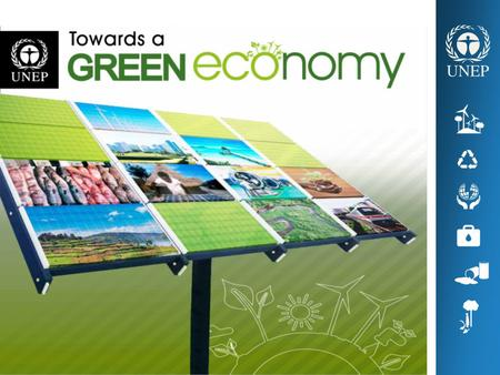 A Green Economy is one that results in increased human well- being & social equity, while significantly reducing environmental risks & ecological scarcities.