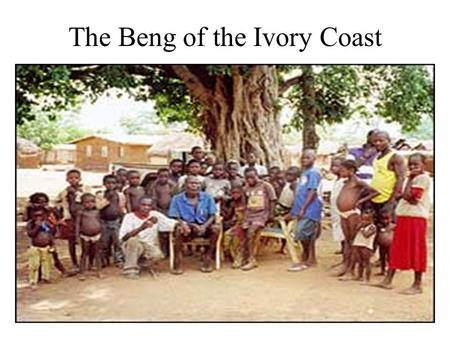 The Beng of the Ivory Coast. Key Terms Parallel Cousin marriage: marrying a cousin whose parent is of the same sex as your parent (the children of two.