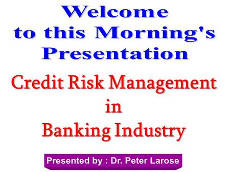 <strong>Credit</strong> Risk Management