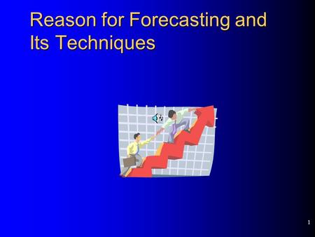 1 Reason for Forecasting and Its Techniques 2 Overview Why Forecast? An Overview of forecasting techniques Basic steps in a forecasting task.