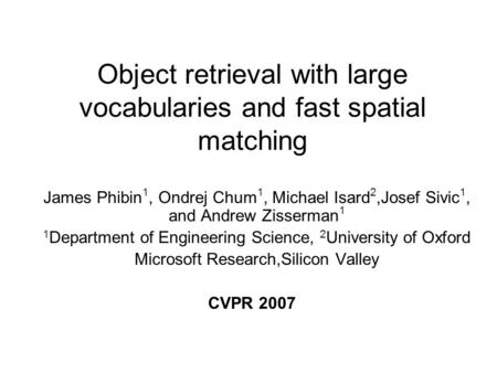 Object retrieval with large vocabularies and fast spatial matching