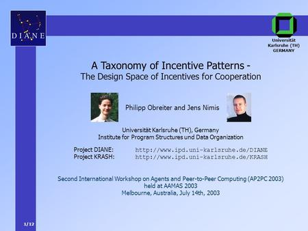 1/12 Project DIANE:  Project KRASH:  A Taxonomy of Incentive Patterns - The Design.