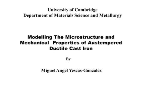 University of Cambridge Department of Materials Science and Metallurgy