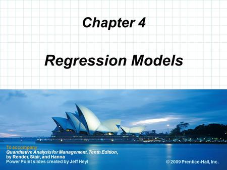© 2008 Prentice-Hall, Inc. Chapter 4 To accompany Quantitative Analysis for Management, Tenth Edition, by Render, Stair, and Hanna Power Point slides created.