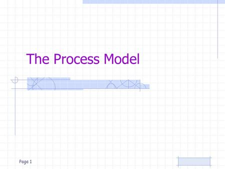 The Process Model.