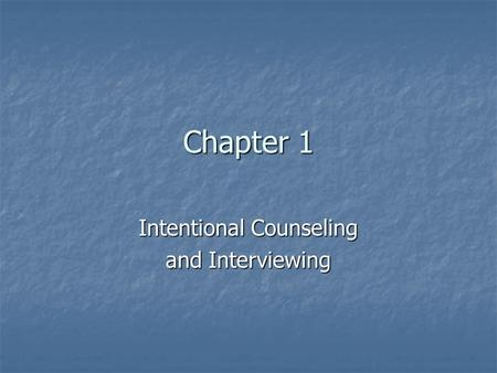 Intentional Counseling and Interviewing