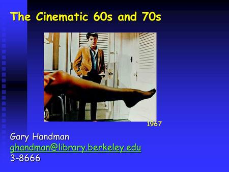 The Cinematic 60s and 70s Gary Handman 3-8666 1967.