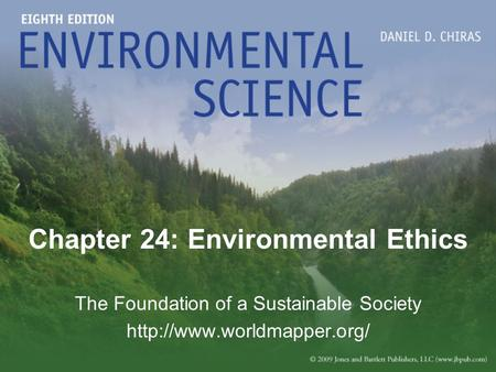 Chapter 24: Environmental Ethics