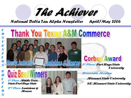 The Achiever The Achiever National Delta Tau Alpha Newsletter April/May 2006 CONVENTIONCONVENTIONEDITIONEDITIONCONVENTIONCONVENTIONEDITIONEDITION 1 st.