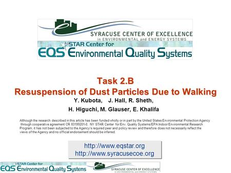 Task 2.B Resuspension of Dust Particles Due to Walking.