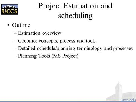 <strong>Project</strong> Estimation and scheduling
