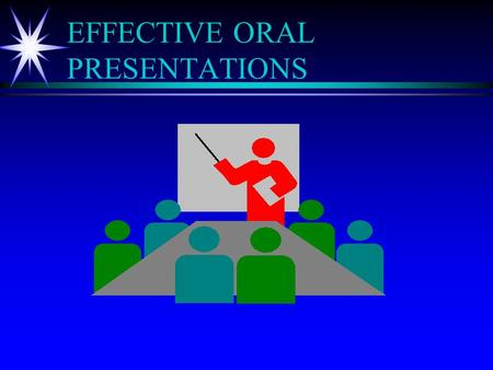 EFFECTIVE ORAL PRESENTATIONS INTRODUCTION (What We Plan To Do) ä Introduce ten points for preparing and delivering an oral presentation about technical.