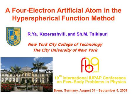 A Four-Electron Artificial Atom in the Hyperspherical Function Method New York City College of Technology The City University of New York R.Ya. Kezerashvili,