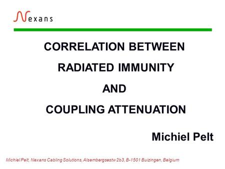 CORRELATION BETWEEN RADIATED IMMUNITY AND COUPLING ATTENUATION