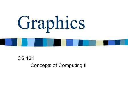 Graphics CS 121 Concepts of Computing II. What is a graphic? n A rectangular image. n Stored in a file of its own, or … … embedded in another data file.