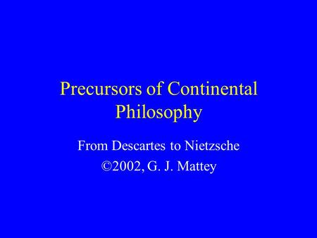 Precursors of Continental Philosophy
