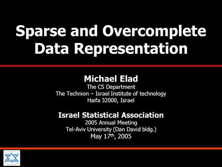 Sparse and Overcomplete Data Representation
