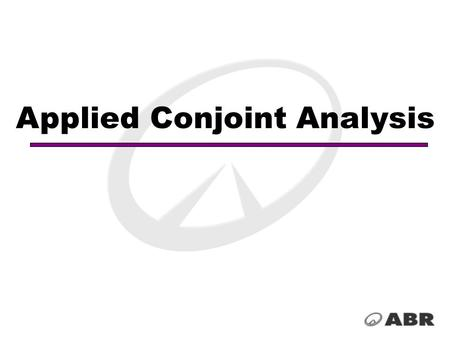 Applied Conjoint Analysis. Conjoint, or trade-off, analysis can be a powerful tool for the marketer, typically used when the research question concerns.