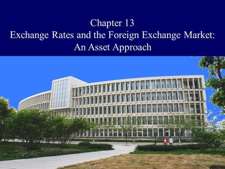 Exchange Rates and the Foreign Exchange Market: