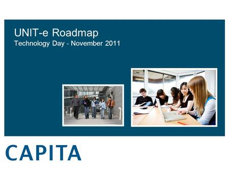UNIT-e Roadmap Technology Day - November 2011. Where were we in 2006?  VB 6 Applications  Database Manager  Managers/Proformas  Office Builder  RG.