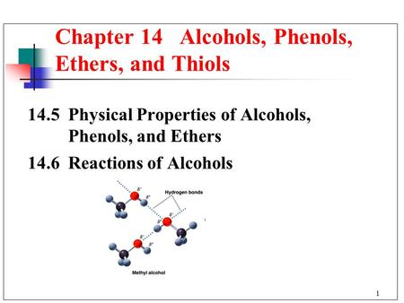 Chapter 14 Alcohols, Phenols, Ethers, and Thiols
