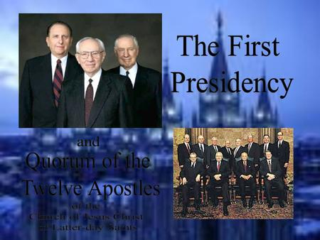 Boyd K. Packer Acting President of the Quorum of the Twelve Ordained Apostle - 1970 L. Tom Perry Ordained Apostle - 1974.