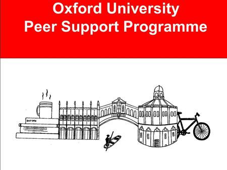 Oxford University Peer Support Programme. It's good to talk: communicating in institutions.