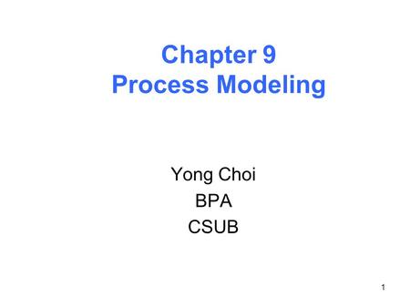Chapter 9 Process Modeling