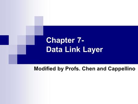 Chapter 7- Data Link Layer