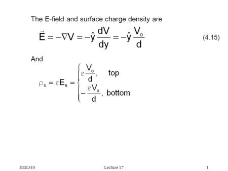 EEE340Lecture 171 The E-field and surface charge density are And (4.15)