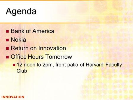 Agenda Bank of America Nokia Return on Innovation