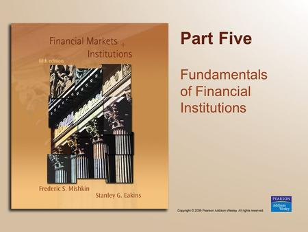 Part Five Fundamentals of Financial Institutions.